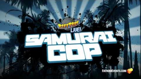RiffTrax Live Samurai Cop