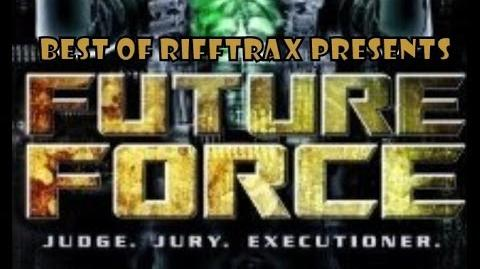 Best of Rifftrax Future Force