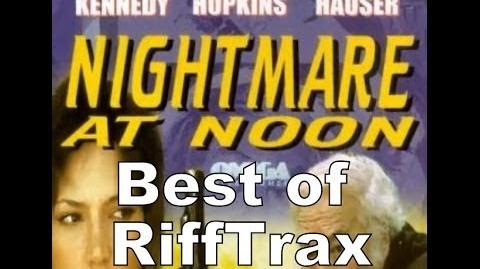 Best of RiffTrax Nightmare at Noon