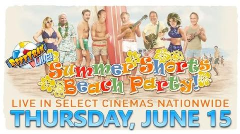 RiffTrax Live Summer Shorts Beach Party! In theaters June 15th!