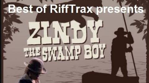 Best of RiffTrax Zindy the Swamp Boy