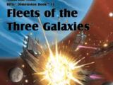 Fleets of the Three Galaxies