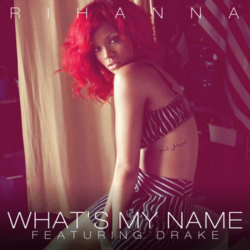 Rihanna-Whats My Name-feat-Drake-FanMade1-500x500