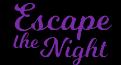 Riley's Escape the Night Wiki