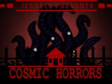 Cosmic Horrors