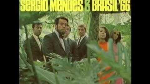 Sergio Mendes & Brasil '66 - ♫ Mais Que Nada ♫