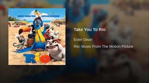 Take You To Rio