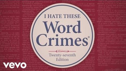 """Weird Al"" Yankovic - Word Crimes (Official Lyric Video)"