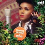 Rio 2 Janelle Monáe