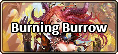 Burning Burrow