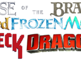 Rise of the Brave Tangled Frozen Moana Wreck Dragons