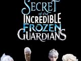 Secret of the Incredible Frozen Guardians