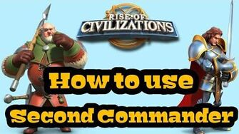Rise of Civilizations - -Beginner's Guide- - How to use Second Commander