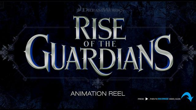 2012 - Rise of the Guardians Reel