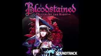 Bloodstained Ritual of the Night OST - 03 - Prologue