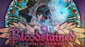 Bloodstained Ritual of the Night - Theme of Bloodstained