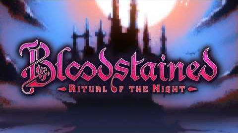 Theme of Bloodstained (Bloodstained Ritual of the Night Remix)