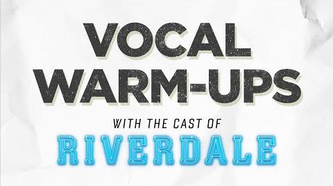 Riverdale Vocal Warm-Ups With The Cast of Riverdale The CW