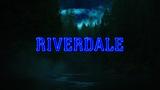Riverdale Title Card