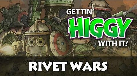 Gettin' Higgy with Rivet Wars