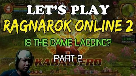 Let's Play Ragnarok Online 2 - Is The Game Lagging (Part 2)
