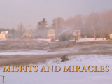 Misfits and Miracles