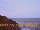 Davey and the Mermaid