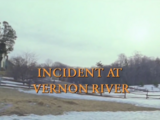 Incident at Vernon River