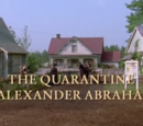 The Quarantine at Alexander Abraham's