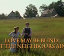 Love May Be Blind... But the Neighbours Ain't