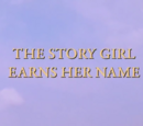 The Story Girl Earns Her Name