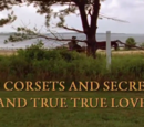 Of Corsets and Secrets and True, True Love