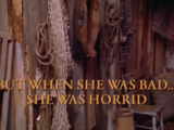 When She Was Bad, She Was Horrid: Part 2