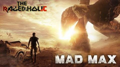 MAD MAX (Video Game) - The Rageaholic