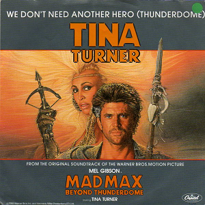 We don't need another hero tina turner