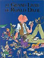 Le Grand Livre de Roald Dahl