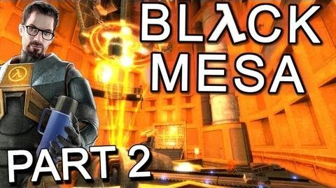 Black Mesa Source - Let's Play Part 2 - Unforseen Consequences!