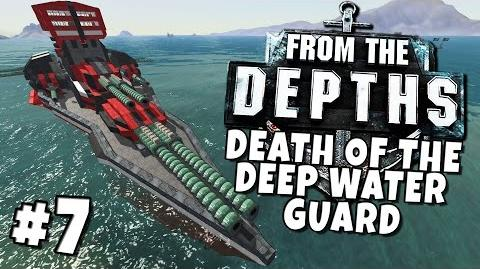 From the Depths 7 - Death of the Deep Water Guard