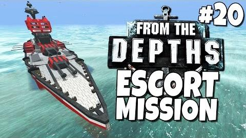 From the Depths 20 - Escort Mission