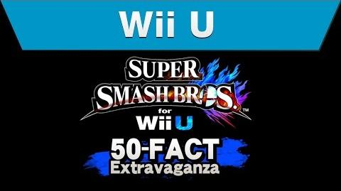 Wii U - Super Smash Bros. for Wii U 50-Fact Extravaganza-0