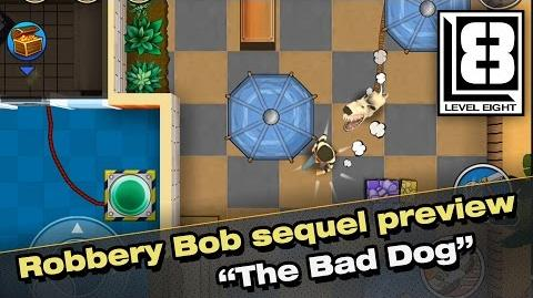 "Robbery Bob sequel preview - ""The Bad Dog"""