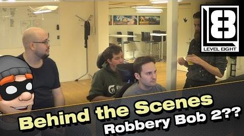 Behind the Scenes - Robbery Bob sequel??-0