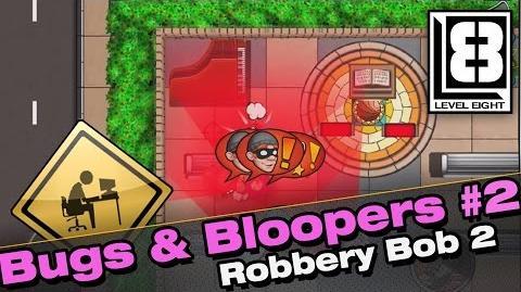 Bugs & Bloopers 2 - Robbery Bob 2