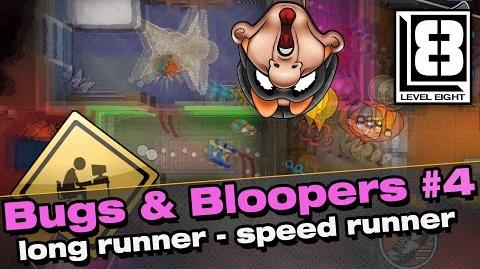 Bugs and Bloopers 4 - Long Runner Speed Runner