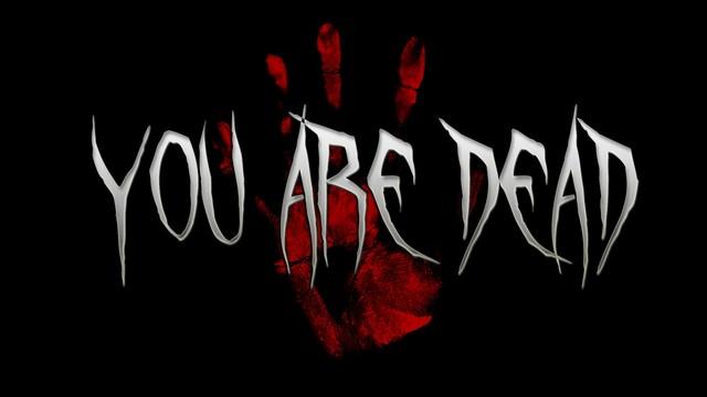 File:You-are-dead-1-.jpg