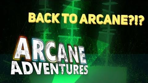 ARCANE IS BACK?!?!