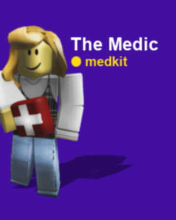 The Medic Roblox Break In Wiki Fandom