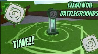 Time element showcase!!!! (elemental battlegrounds)