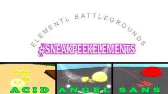 Sneakpeek Acid Element Angel Element New Sans Element Rework? - Roblox Elemental Battlegrounds