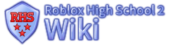 Roblox High School 2 Wiki